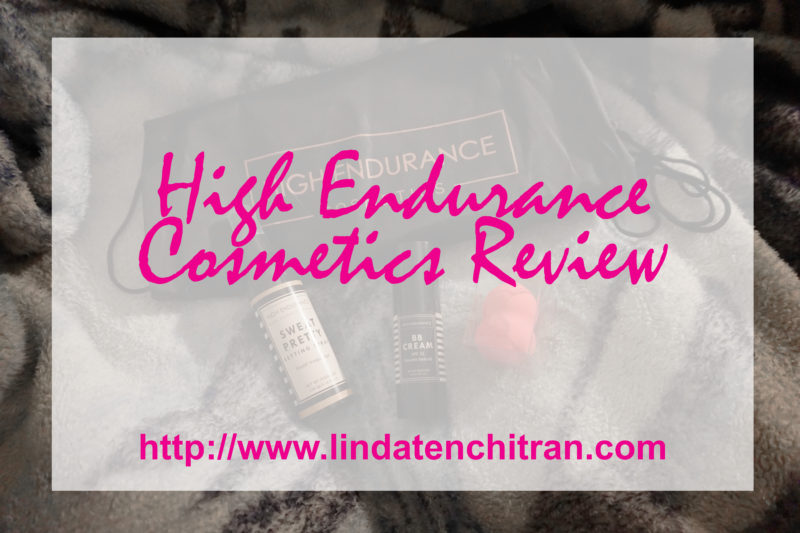 High-Endurance-Cosmetics-Review-LINDATENCHITRAN-1-1616x1080
